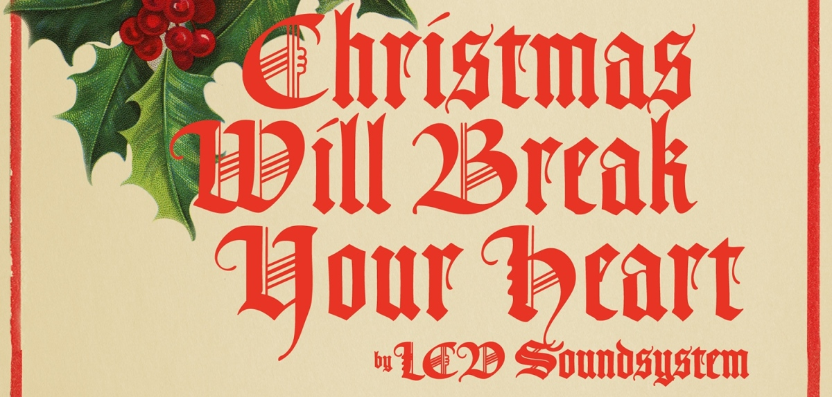 Single review: LCD Soundsystem – 'Christmas Will Break Your Heart'